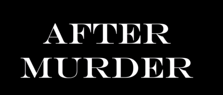After Murder A film by Alma Košan & Neja Konečnik